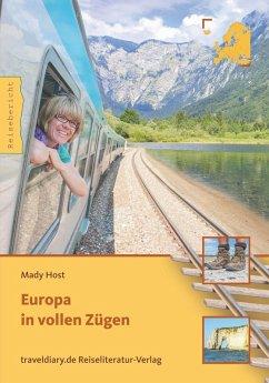 Europa in vollen Zügen (eBook, PDF) - Host, Mady