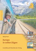 Europa in vollen Zügen (eBook, ePUB)