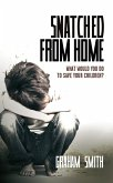 Snatched from Home - What Would You Do To Save Your Children? (DI Harry Evans, #1) (eBook, ePUB)