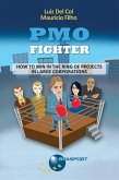 PMO Fighter - How to Win in The Ring of Projects in Large Corporations (eBook, ePUB)