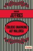 Tödliche Umarmung auf Mallorca (eBook, ePUB)