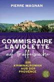 Laviolette auf Trüffelsuche / Commissaire Laviolette Bd.2 (eBook, ePUB)