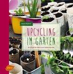 Upcycling im Garten (eBook, PDF)