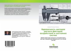 Adekvatnost' metodov rascheta faktorov vozdejstvij i sostoyaniya sistem - Polyakov, Valerij Petrovich