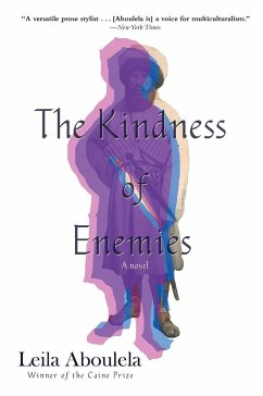 The Kindness of Enemies - Aboulela, Leila