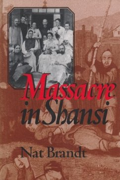 Massacre in Shansi - Brandt, Nat