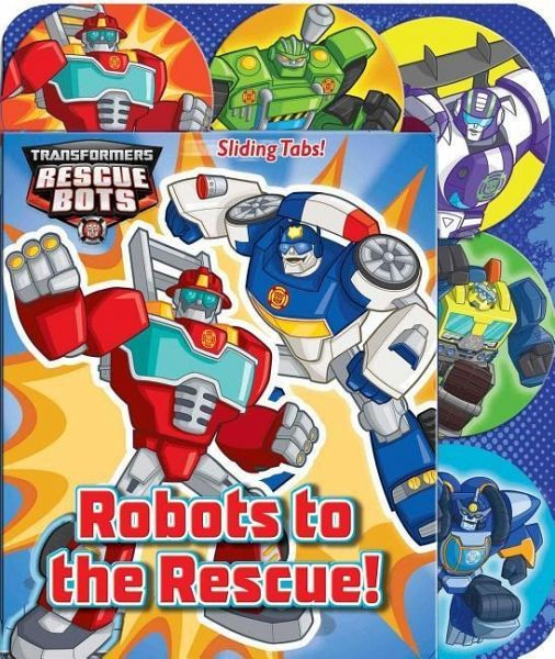 Transformers Rescue Bots Robots To The