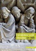 Steinskulptur in der Oberpfalz um 1400