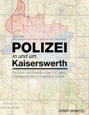 Polizei in und um Kaiserswerth