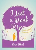I Met A Monk (eBook, ePUB)