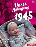 Unser Jahrgang 1945 (Mängelexemplar)