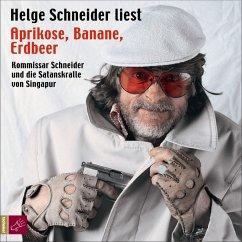 Aprikose, Banane, Erdbeer (MP3-Download) - Schneider, Helge