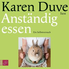 Anständig essen (MP3-Download) - Duve, Karen