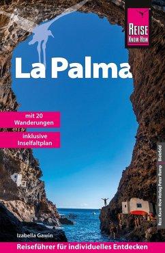 Reise Know-How Reiseführer La Palma mit 20 Wanderungen (eBook, PDF) - Gawin, Izabella