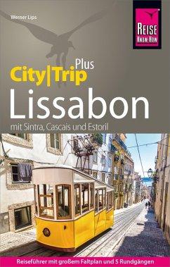 Reise Know-How Reiseführer Lissabon (CityTrip PLUS) (eBook, PDF) - Lips, Werner