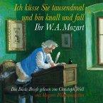 Ich küsse Sie tausendmal und bin knall und fall: Ihr W.A. Mozart (MP3-Download)