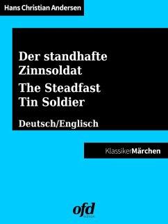 Der standhafte Zinnsoldat - The Steadfast Tin Soldier (eBook, ePUB)