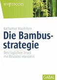 Die Bambusstrategie (eBook, ePUB)