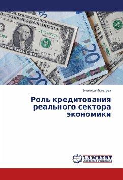 Rol' kreditovaniya real'nogo sektora jekonomiki