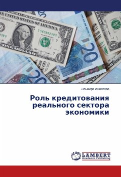 Rol' kreditovaniya real'nogo sektora jekonomiki - Ikmatova, Jel'mira