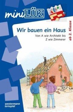 miniLÜK Wir bauen ein Haus: Ab 2. Klasse