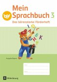 Mein Sprachbuch 3. Jahrgangsstufe. Das bärenstarke Förderheft Ausgabe Bayern