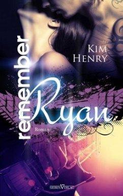 Remember Ryan - Henry, Kim