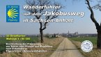 Jakobusweg in Sachsen-Anhalt