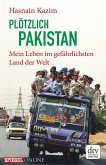 Plötzlich Pakistan (eBook, ePUB)