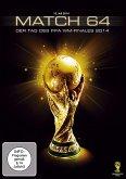 Match 64 - Der Tag des WM-Finales 2014