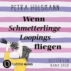 Wenn Schmetterlinge Loopings fliegen / Hamburg-Reihe Bd.2 (MP3-Download) - Hülsmann, Petra