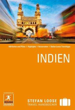 Stefan Loose Reiseführer Indien (eBook, PDF) - Edwards, Nick; Jacobs, Daniel; Meghji, Shafik; Abram, David; Ford, Mike; Sen, Devdan; Thomas, Gavin; Stables, Daniel