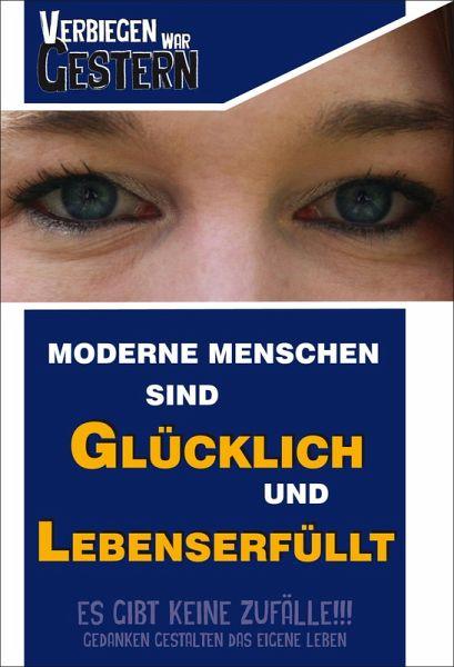 Moderne Menschen sind glücklich und Lebens erfüllt (eBook, ePUB) - Walter, Florian