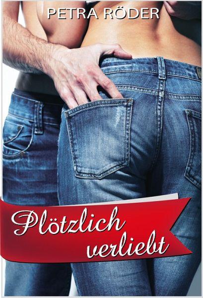 Plötzlich verliebt (Megan Bakerville Reihe - Band 1) (eBook, ePUB) - Röder, Petra
