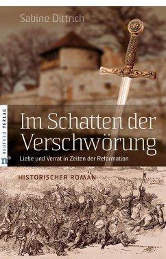 Im Schatten der Verschwörung (eBook, ePUB) - Dittrich, Sabine