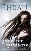 Thrall: A Dark YA Urban Fantasy (Daughters of Lilith Paranormal Thrillers, #1) (eBook, ePUB)