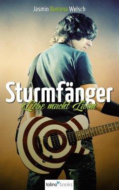 Sturmfänger (eBook, ePUB) - Welsch, Jasmin Romana