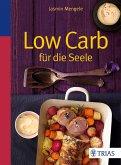 Low Carb für die Seele (eBook, PDF)