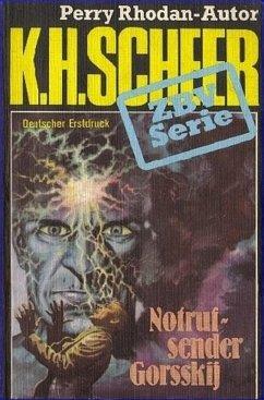 ZBV 27: Notrufsender Gorsskij (eBook, ePUB) - Scheer, K. H.