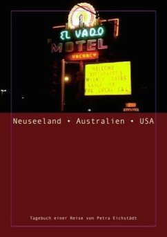 Neuseeland - Australien - USA - Eichstädt, Petra