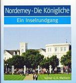 Norderney - die Königliche