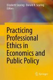 Practicing Professional Ethics in Economics and Public Policy