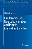 Fundamentals of Neurodegeneration and Protein Misfolding Disorders