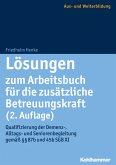 Lösungen zum Arbeitsbuch für die zusätzliche Betreuungskraft (2. Auflage) (eBook, PDF)