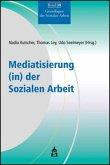 Mediatisierung (in) der Sozialen Arbeit