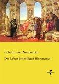 Das Leben des heiligen Hieronymus