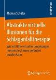 Abstrakte virtuelle Illusionen für die Schlaganfalltherapie