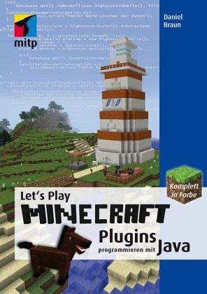 let 39 s play minecraft plugins programmieren mit java von daniel braun fachbuch. Black Bedroom Furniture Sets. Home Design Ideas