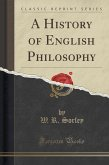 A History of English Philosophy (Classic Reprint)