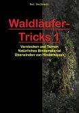 Waldläufer-Tricks 1